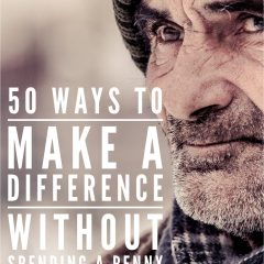 50 Ways to Make a Difference without Spending a penny!