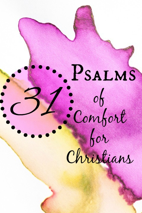 31 Psalms of Comfort for Christians