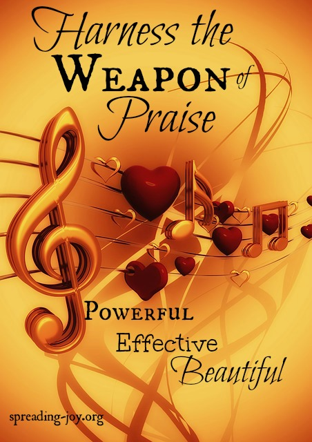 Using Praise as your Weapon of Choice