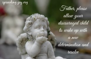 A Prayer for the Discouraged