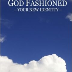 God Fashioned – Your New Identity