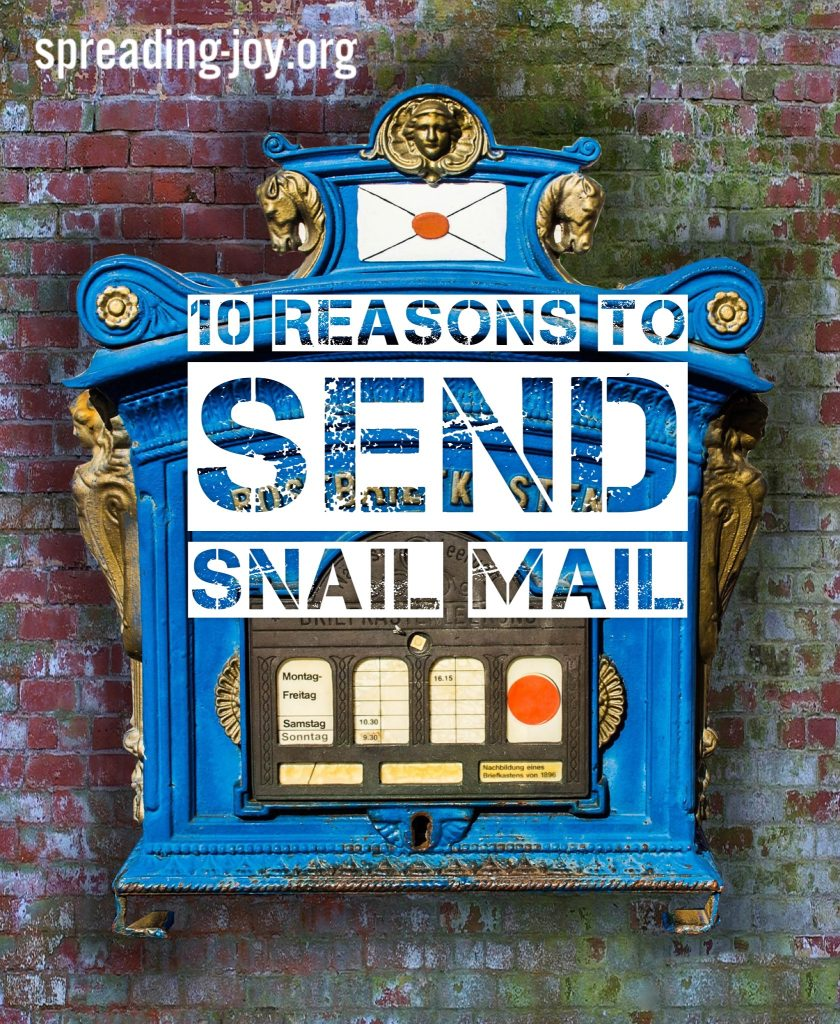 10 Reasons to Send SNAIL Mail #SnailMail Rocks
